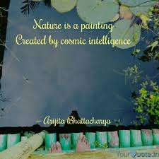 nature is a painting crea quotes writings by arijita