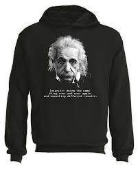 albert einstein quote hoodie physics philosophy geek science t