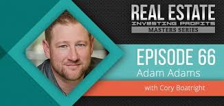 Episode 66: Adam Adams Bluespruce Multifamily Empire - Real Estate ...