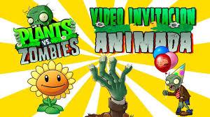 Video Invitaciones 21 Plantas Vs Zombies Video Invitacion