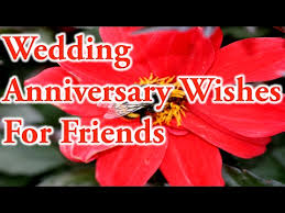 wedding anniversary wishes for friends love best quotes