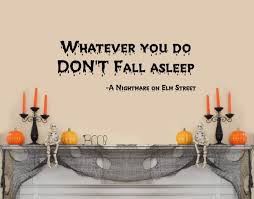 Amazon Com 30 Whatever You Do Don T Fall Asleep Nightmare Of Elm Street Wall Decal Sticker Horror Scary Movie Halloween Home Kitchen