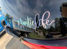 Hashtag Auntielife Decal Auntielife Holographic Vinyl Decal Etsy