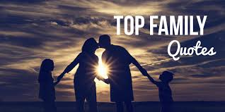 best inspirational family quotes sayings top list