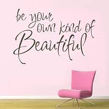 Amazon Com Digtour Wallart Vinyl Girly Wall Decal Beautiful Wall Quote Inspirational Wall Sticker Words Wall Graphic Wall Mural Home Art Decor Be Your Own Kind Of Beautiful Black Home Kitchen