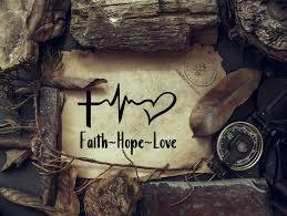 Faith Hope And Love Vinyl Decal Taylor S Oldtown Farm