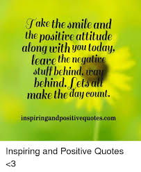 jake the smile and the positive attitude along you today