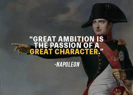 greatest napoleon bonaparte quotes to make you great