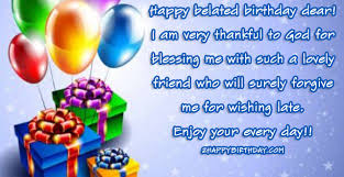 late birthday wishes quotes for friends family happybirthday