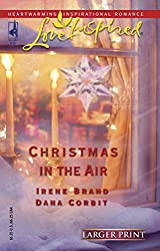 Christmas in the Air by Irene Brand and Dana Corbit