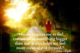 nature creativity focus and connection quot