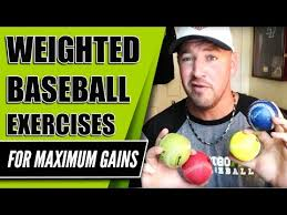 weighted baseball exercises for maximum