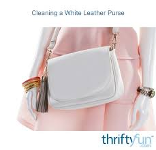cleaning a white leather purse thriftyfun