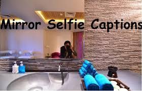 selfie captions funny cute pout mirror captions