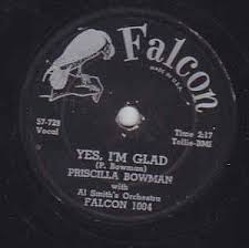 Priscilla Bowman With Al Smith's Orchestra* - Yes, I'm Glad / A Spare Man  (1957, Shellac) | Discogs