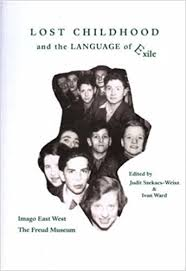 Lost Childhood and the Language of Exile: Szekacs-Weisz, Judit, Ward, Ivan:  9780948687358: Amazon.com: Books