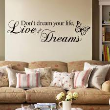 Amazon Com Ufengke Inspirational Don T Dream Your Life Live Your Dreams Quotes Wall Art Stickers Decorative Words Letters Simple Removable Diy Vinyl Wall Decals Living Room Bedroom Mural Furniture Decor