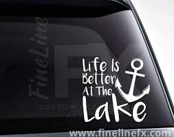 Life Is Better At The Lake Anchor Vinyl Decal Sticker