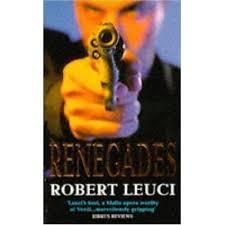 Renegades by Robert Leuci