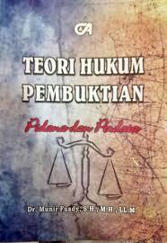 teori hukum pembuktian pidana dan perdata by munir fuady