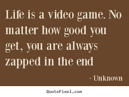 bad video game quotes image quotes at com