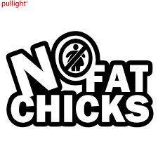 No Fat Chicks Vinyl Decal Sticker Window Wall Car Bumper Jdm Dope Funny No Fat Chicks Car Bumperbumper Car Aliexpress