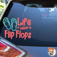 Amazon Com Life Is Better In Flip Flops Vinyl Die Cut Decal Sticker For Car Laptop Etc Handmade