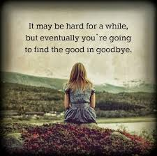 farewell quotes inspirational good bye quotes word porn