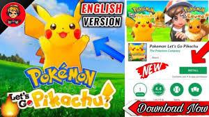 ?[English Version] Pokémon Let's Go Pikachu Apk Download On ...