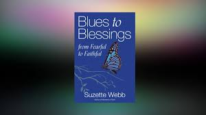 Living your purpose: 'Blues to Blessings' author, Suzette Webb, goes deeper  to go higher, read excerpt from new book - Rolling Out