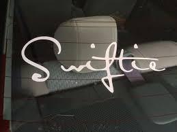 Swiftie Car Decal For The Taylor Swift Fan By Anakindesigns Car Decals Taylor Swift Fan Taylor Swift
