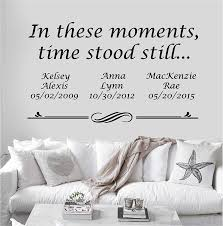 Amazon Com Personalized Custom In These Moments Time Stood Still Name Date Wall Decal Sticker Customized Choose Size Color Vinyl Home Family Handmade