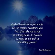 √ god will never leave you quotes popular quotes