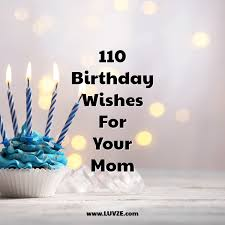 happy birthday mom birthday wishes and messages