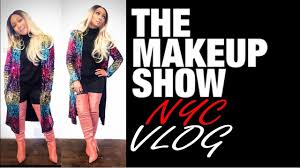 the makeup show nyc pop up vlog you