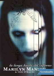 La Larga Huida Del Infierno Marilyn Manson By Enger Manuel