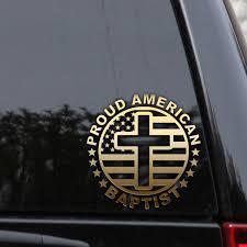 Proud American Baptist Decal Sticker Flag Cross Window Laptop Truck Car Christian Car Decals Christian Decals Sticker Flag
