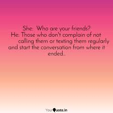 she who are your friend quotes writings by alivia basak