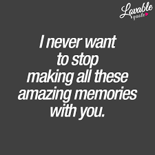 cute quotes i never want to stop making all these amazing