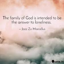 the family of god is inte quotes writings by jazz zo