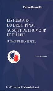 Les humeurs du droit pénal au sujet de l'humour et du rire ...