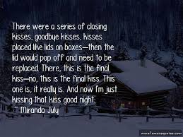no kiss goodbye quotes top quotes about no kiss goodbye from
