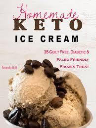 keto homemade ice cream ebook by amanda