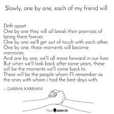 drift apart one by one t quotes writings by garima karnani