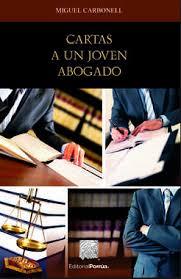 Cartas a un joven abogado by Miguel Carbonell