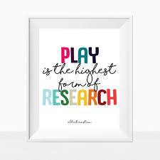 Printable Kid S Room Quote Play Is The Highest Form Of Research Rainbow Wall Art Colorful Home Decor Boy Or Girl Print Classroom By Studio De L Amour Catch My Party