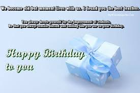 birthday wishes for teacher birthday quotes for teacher