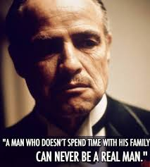true honor love loyalty and respect your family godfather