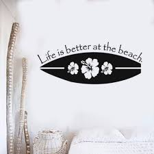 Waliicorners New Design Surfboard Wall Decal Sport Surfing Vinyl Wall Stickers Life Is Better At The Beach Qute Wall Poster Home Decor Ay1696 Waliicorner S Store