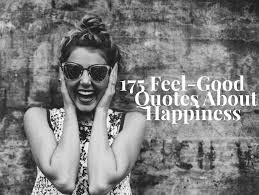 feel good quotes about happiness